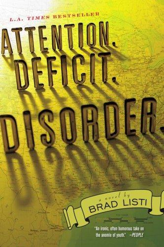 Image for Attention. Deficit. Disorder.: A Novel