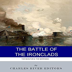 The Battle of the Ironclads Audiobook