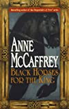 Black Horses for the King (0345408810) by McCaffrey, Anne