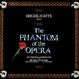 The* Starring Michael Crawford, Sarah Brightman, Steve Barton Original London Cast Highlights From The Phantom Of The Opera