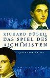 Das Spiel des Alchimisten - Richard Dübell