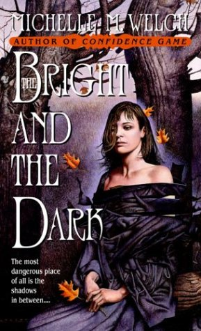 Image for Bright and the Dark