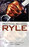 Practical Religion (Living Classics for Today)
