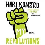 My Revolutions | [Hari Kundzru]