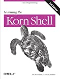 img - for Learning the Korn Shell (2nd Edition) book / textbook / text book