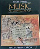 Music: An Appreciation (0070348197) by Roger Kamien
