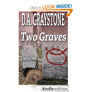 FREE KINDLE BOOK: Two Graves (A Kesle City Homicide Novel)