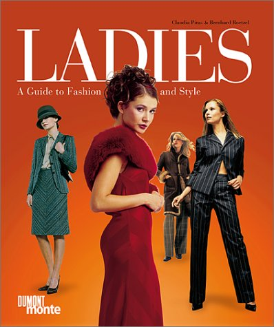 Ladies: A Guide to Fashion and Style