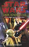 Star Wars: Dark Rendezvous (0099481863) by Sean Steward