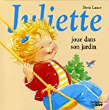 echange, troc Doris Lauer - Juliette joue dans son jardin