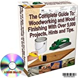 The Complete CD Guide To: Woodworking and Wood Finishing With Over 5,000 Projects, Hints and Tips (No Case)