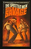 The Spotted Men (The Amazing Adventures of Doc Savage, #87) (0553100750) by Robeson, Kenneth
