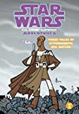 Clone Wars Adventures, Vol. 2 (Star Wars) (1593072716) by Blackman, Haden