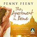The Apartment in Rome Audiobook by Penny Feeny Narrated by Jilly Bond