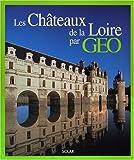 echange, troc Eve Sivadjian - Les Châteaux de la Loire