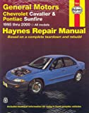 Haynes Chevrolet Cavalier & Pontiac Sunfire: 1995 Thru 2000 (Haynes Automotive Repair Manual)