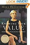 Knowing Your Value: Women, Money and...