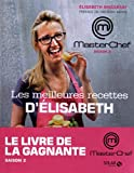 echange, troc Elisabeth Biscarrat, Chae Rin Vincent - Les meilleures recettes d'Elisabeth