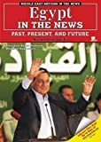 img - for Egypt in the News: Past, Present, And Future (Middle East Nations in the News) by Jankowski, Susan (2006) Library Binding book / textbook / text book