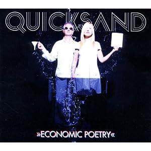 Quicksand - Economic Poetry
