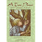 A Tree Place: And Other Poems ~ Constance Levy