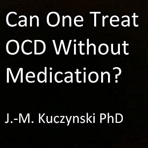 Can One Treat OCD Without Medication? Audiobook