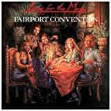 Rising For The Moonby Fairport Convention