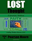 img - for LOST Thought University Edition: Leading Thinkers Discuss Lost book / textbook / text book