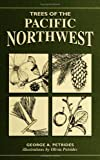 Trees of the Pacific Northwest (Trees of the U.S.) (0811731677) by Petrides, George A.