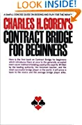 Contract Bridge for Beginners: A Simple Concise Guide on Bidding and Play for the Novice (Including Point Count Bidding)