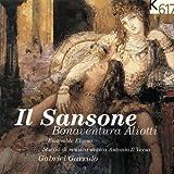 Bonaventura Aliotti: Il Sansone (Garrido, Ensemble Elyma)