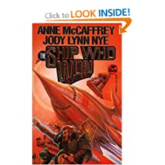 The Ship Who Won by Anne McCaffrey and Jody Lynn Nye