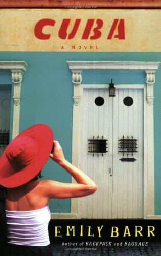 Cuba, Emily Barr
