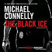 The Black Ice: Harry Bosch Series, Book 2 | [Michael Connelly]