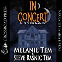 In Concert Audiobook by Steve Rasnic Tem, Melanie Tem Narrated by Abby Elvidge