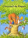 """Afficher """"L'écureuil de Pâques"""""""