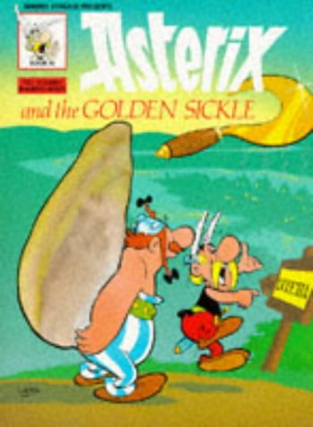 Asterix and the Golden Sickle (Classic Asterix paperbacks)
