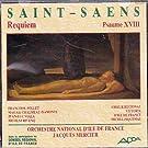 SAINT-SAENS: Requiem - Psaume XVIII - Orchestre national d'Ile de France / Jacques Mercier