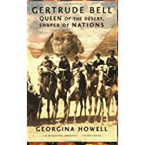 Gertrude Bell: Queen of the Desert Shaper of Nations Paperback