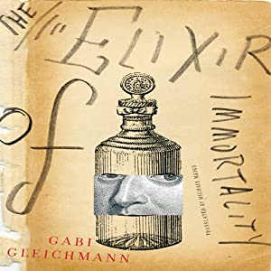 The Elixir of Immortality Audiobook