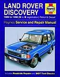 Haynes Workshop Manual Landrover Discovery 1989 - 1998 (G-S reg) Petrol & Diesel