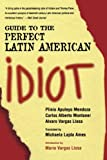 img - for Guide to the Perfect Latin American Idiot book / textbook / text book