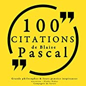 100 citations de Blaise Pascal | Blaise Pascal