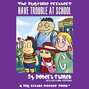 The Bugville Critters Have Trouble at School Audiobook