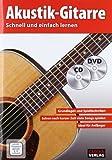 Akustik-Gitarre - Schnell und einfach lernen  + CD + DVD