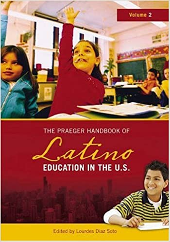 Book cover: the praeger handbook of latino education in the U.S.