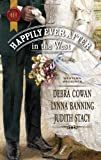 img - for Happily Ever After in the West: Whirlwind Redemption\The Maverick and Miss Prim\Texas Cinderella book / textbook / text book