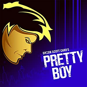 Pretty Boy | [Orson Scott Card]