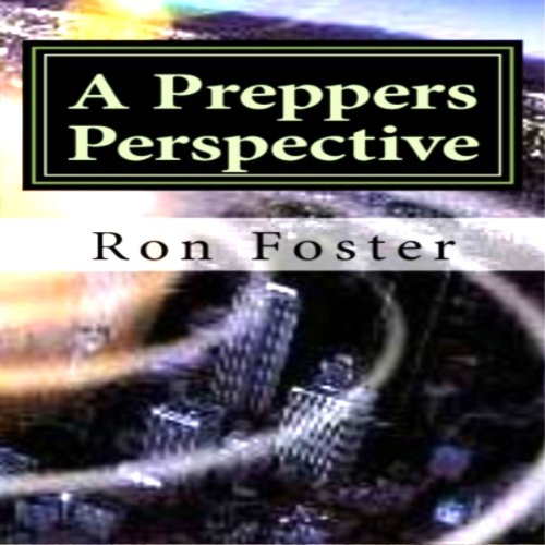 A Preppers Perspective