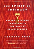 cover of The Spirit of Intimacy: Ancient African Teachings in the Ways of Relationships